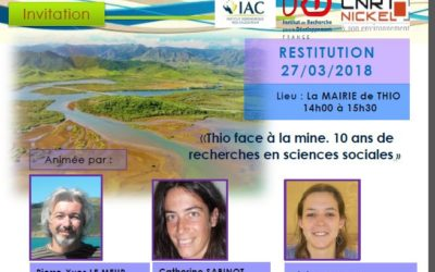 INVITATION à la restitution « Thio face à la mine. 10 ans de recherches en sciences sociales » – 27/03/18 Mairie de Thio