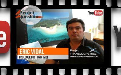 CNRT youtube :  Canal TV présente la capsule n°1 sur le Projet TRANSLOCPETREL – sous-titrages en anglais [août 2018]