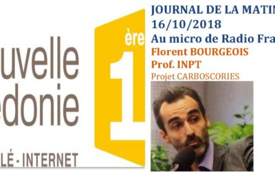 PRESSE RADIO : au micro de RADIO FRANCE 1ERE – Journal de la matinale – Florent Bourgeois pour le projet CARBOSCORIES 16/10/18