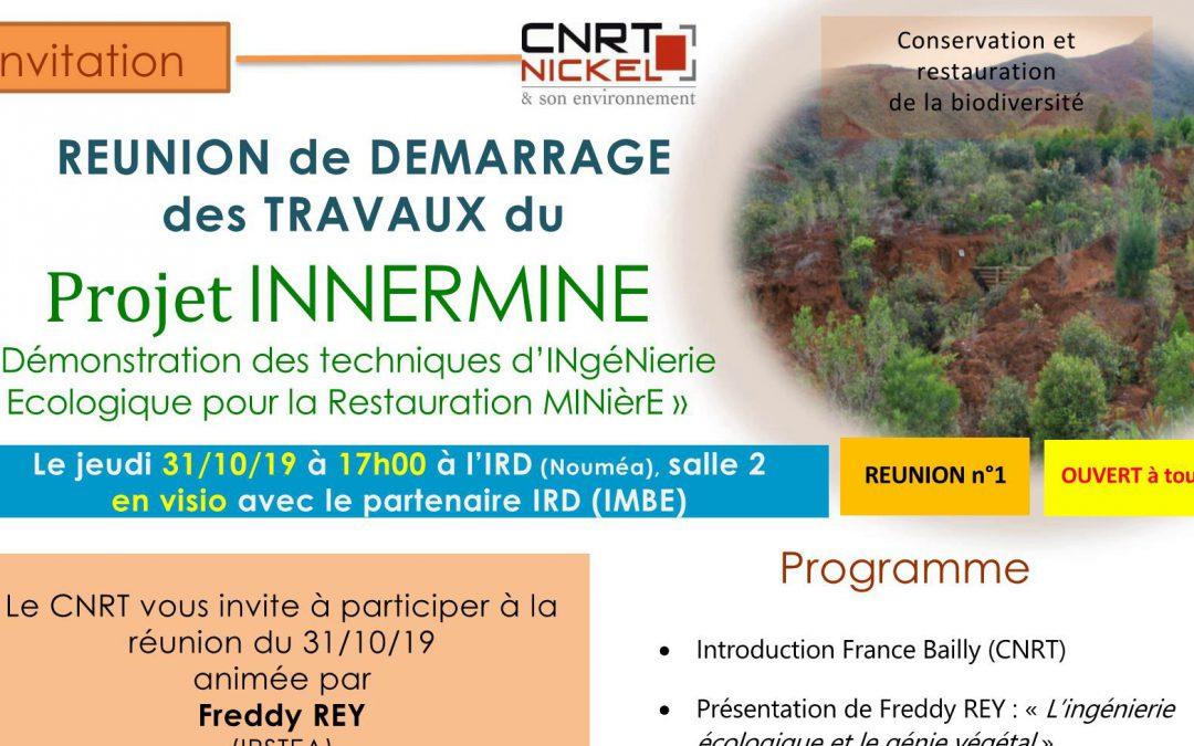 INVITATION à la RÉUNION DE DÉMARRAGE DES TRAVAUX du Projet INNERMINE le 31/10/19