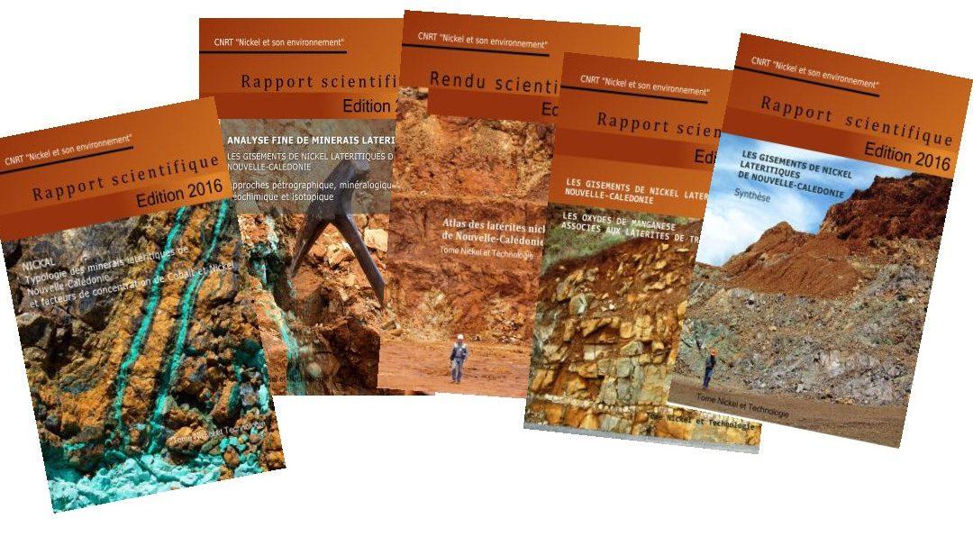 Rapports scientifiques (5 volumes) du programme intégré sur «Les gisements de nickel latéritiques de Nouvelle-Calédonie» – Edition 2016 & 2014
