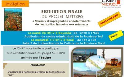 Invitation : Restitution du projet METEXPO LE 10/10/17 à Nouméa et le 11/10/47 à koné