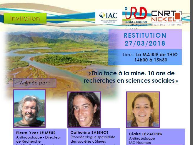 INVITATION à la restitution «Thio face à la mine. 10 ans de recherches en sciences sociales» – 27/03/18 Mairie de Thio