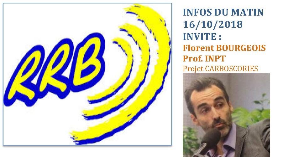 PRESSE RADIO : au micro de RRB – INFO Matin – Florent Bourgeois pour le projet CARBOSCORIES 16/10/18