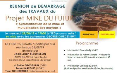 INVITATION à la RÉUNION DE DÉMARRAGE DES TRAVAUX du Projet MINE DU FUTUR  le 28/08/19