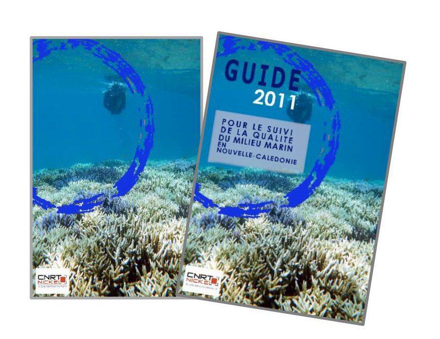 1 GUIDE pour le suivi de la qualité du milieu marin en Nouvelle-Calédonie lié au projet GMM 1