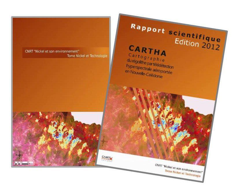 1 RAPPORT lié au Projet CARTHA : Etude sur la cartographie du régolithe par télédétection hyperspectrale aéroportée en Nouvelle-Calédonie