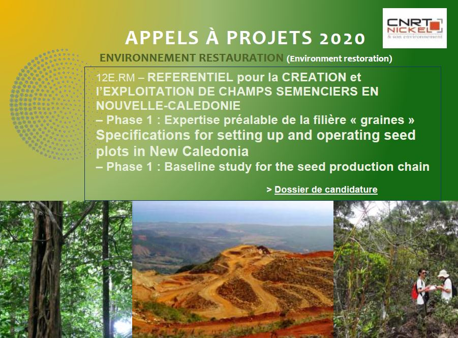 REPORT DE DATE / APPEL A PROJETS : REFERENTIEL pour la CREATION et l'EXPLOITATION DE CHAMPS SEMENCIERS EN NOUVELLE-CALEDONIE  – Phase 1 : Expertise préalable de la filière « graines »  | Specifications for setting up and operating seed plots in New Caledonia – Phase 1 : Baseline study for the seed production chain [18/03/2020-29/05/2020]
