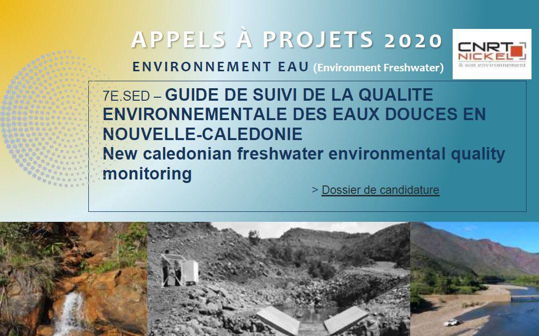 REPORT DE DATE /APPEL A PROJETS : GUIDE DE SUIVI DE LA QUALITE ENVIRONNEMENTALE DES EAUX DOUCES EN NOUVELLE-CALEDONIE | New caledonian freshwater environmental quality monitoring [18/03/2020-29/05/2020]