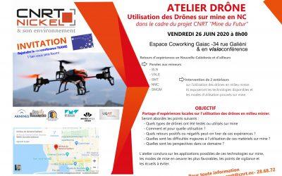 INVITATION à l'ATELIER DRÔNE «utilisation des drônes sur mine en Nouvelle-Calédonie» Le 26/06/20 à 8h00