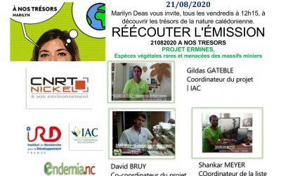 ECOUTER : EMISSION RADIO NC 1ère A NOS TRESORS avec l'équipe du projet ERMINES du 21/08/20