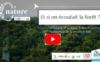 ECOUTER le podcast de la CONFERENCE C NATURE «Et si on écoutait la forêt» Le 27/10/20 à 18h