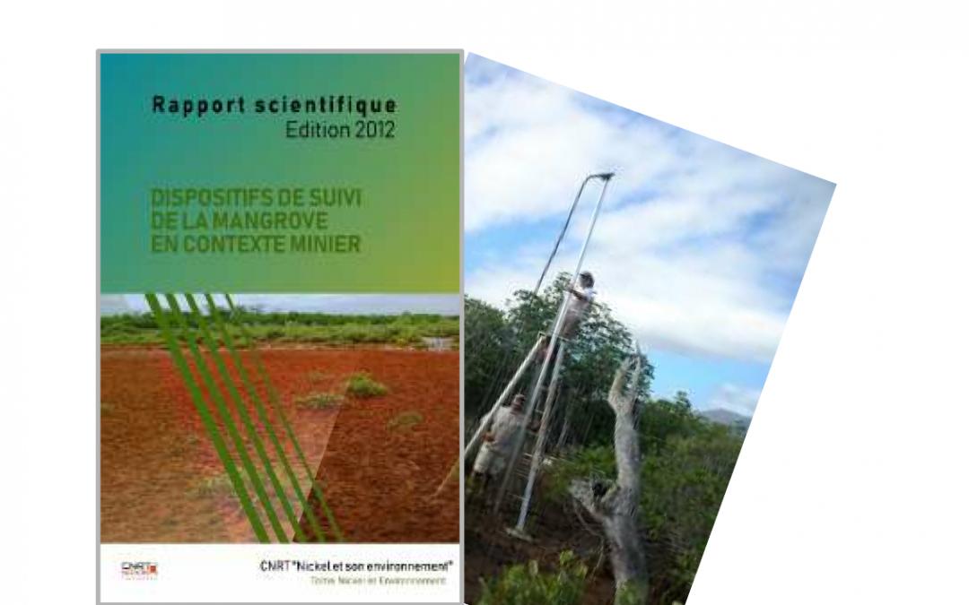 Rapport scientifique lié au Projet MANGROVE, Dispositif de suivi de la mangrove en contexte minier – Edition 2012