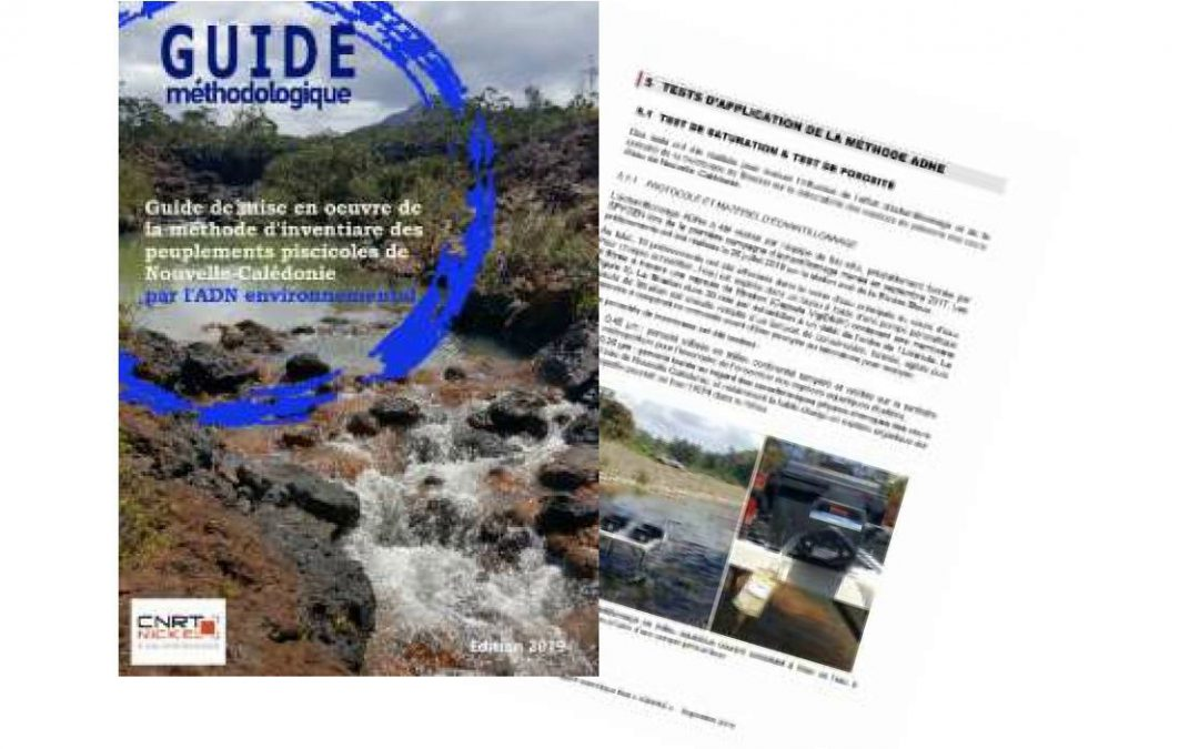 Guide méthodologique lié au Projet ADNE NC : Faisabilité de l'application de la méthode ADN environnemental en Nouvelle-Calédonie – Edition 2019