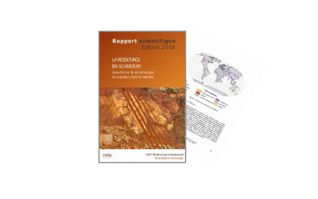 Rapport scientifique du Projet SCANDIUM Géochimie et minéralogie du scandium dans les latérites – potentiel économique et gîtologie – Edition 2018