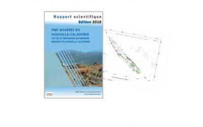 Rapport scientifique lié au projet PME MINIERES EN NOUVELLE-CALEDONIE – Edition 2018