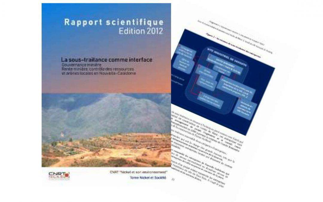 Rapport scientifique La sous-traitance comme interface, lié au projet Gouvernance Minière  – Edition 2012