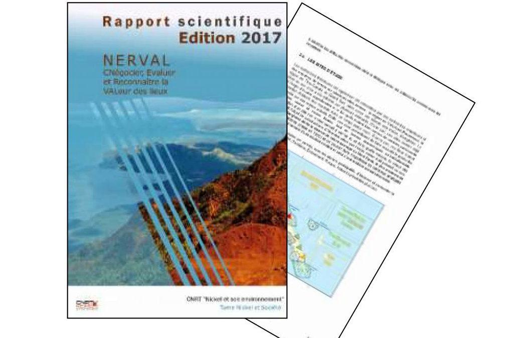 Rapport scientifique lié au programme NERVAL, Négocier, évaluer, reconnaitre la valeur des lieux en Nouvelle-Calédonie – Edition 2017, Volume I