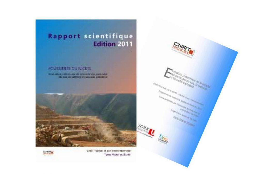 Rapport scientifique lié au programme POUSSIERES DU NICKEL, Evaluation préliminaire de la toxicité des particules de sols de latérites en Nouvelle-Calédonie – Edition 2011