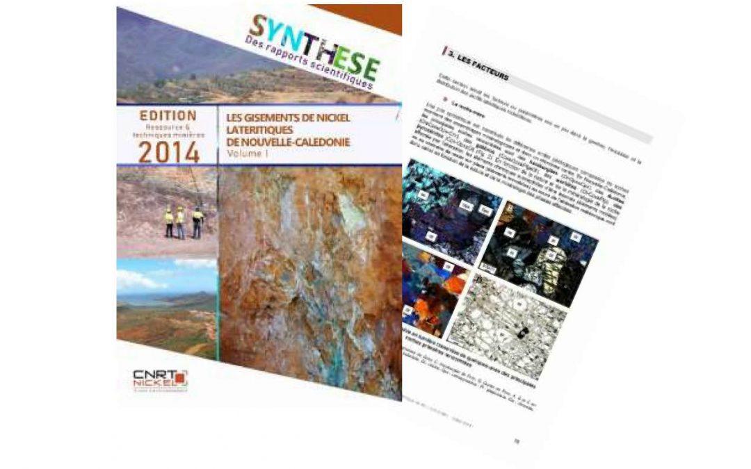 Synthèse scientifique du programme intégré «Les gisements de nickel latéritiques de Nouvelle-Calédonie» – Edition 2014