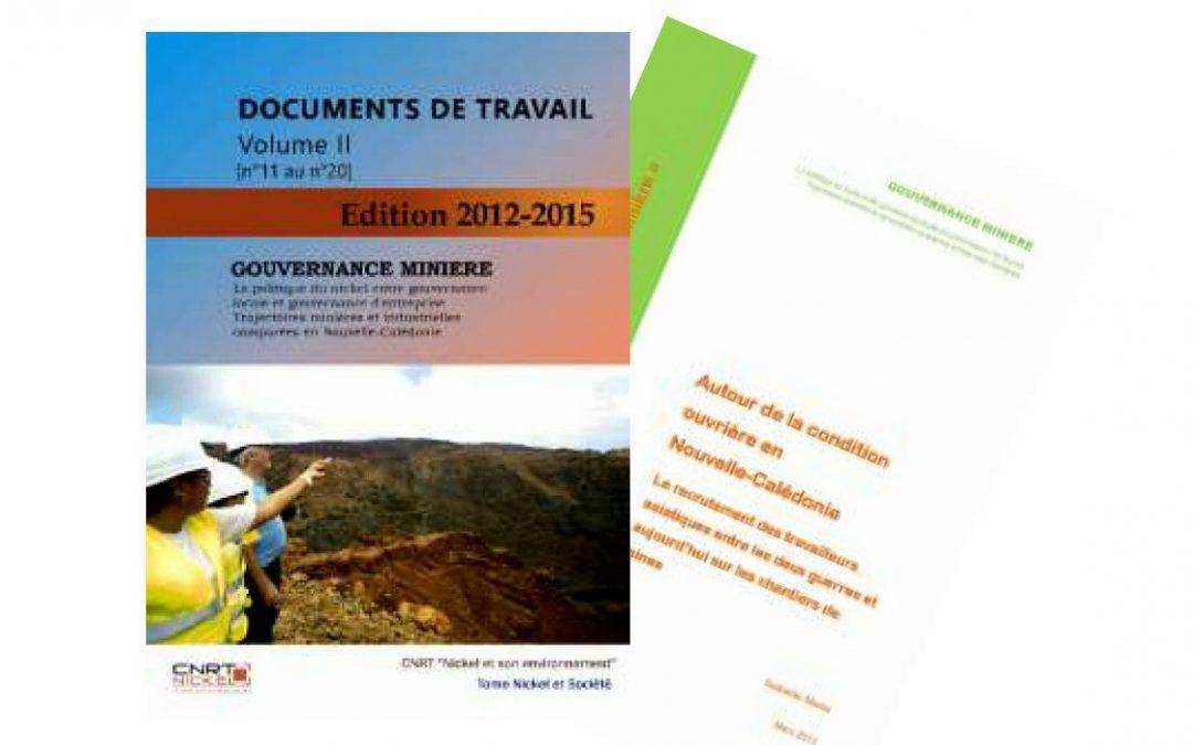 Documents de travail volume II, n°11 au n°20, lié au projet Gouvernance Minière  – Edition 2012-2015