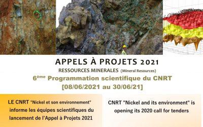 APPEL A PROJETS RESSOURCES MINIERES [08/06/2021]          Étude de préfaisabilité du traitement des minerais de nickel, calédoniens non valorisées actuellement par des procédés minéralurgiques